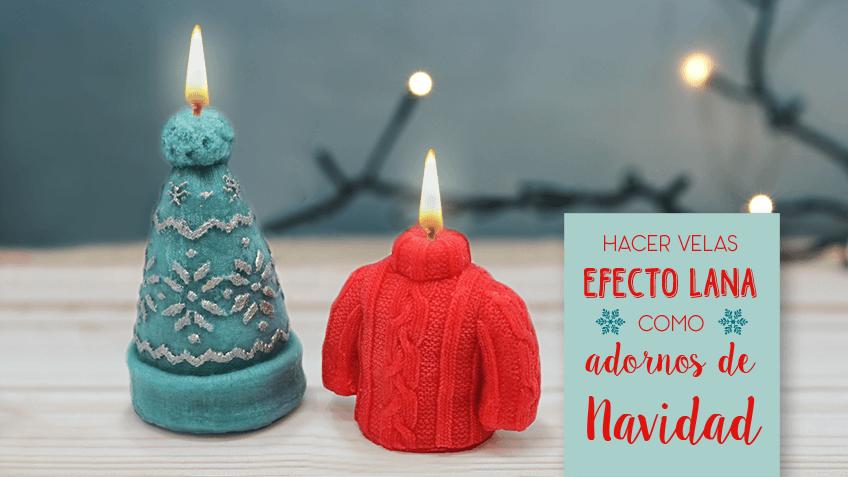 Hacer velas efecto lana para decorar tu casa en navidad - Como hacer velas en casa ...