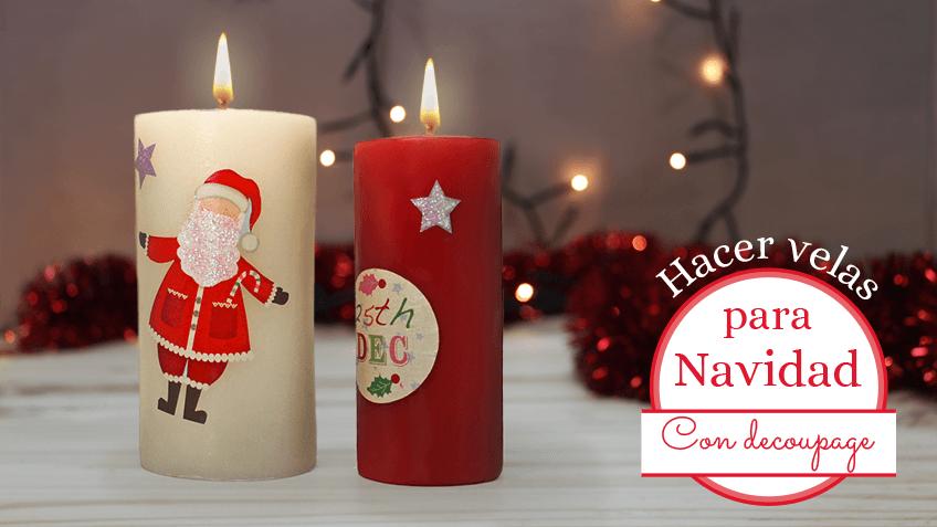 Decorar velas para navidad con decoupage - Velas decoradas para navidad ...