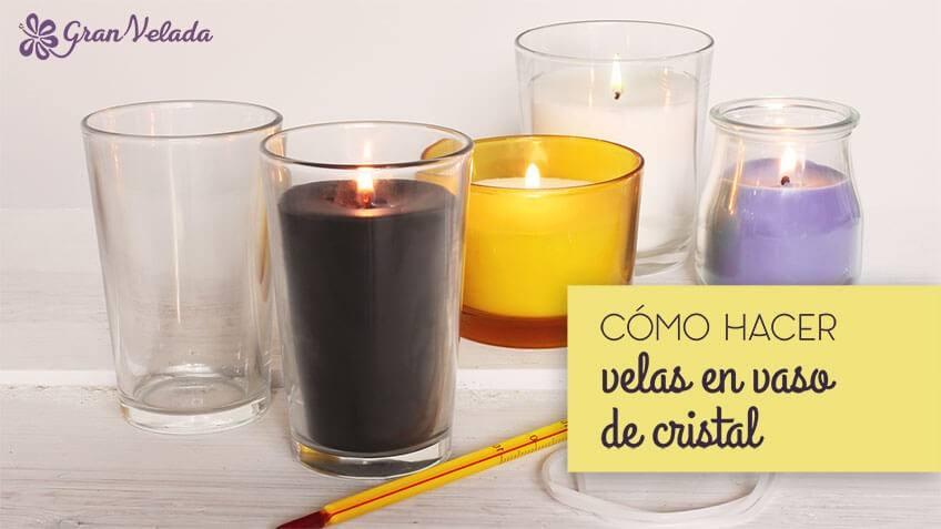 Hacer velas en vaso de cristal tu mism en casa es f cil - Como hacer velas en casa ...